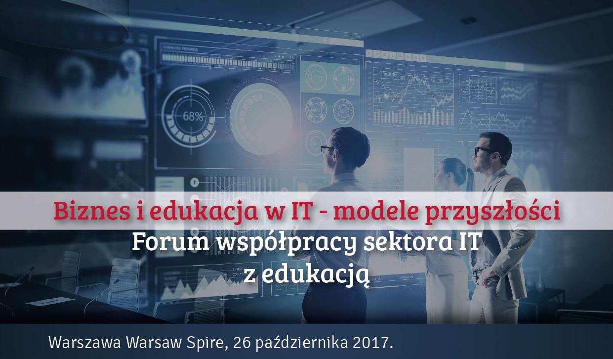 Konferencja Biznes i Edukacja w IT – modele przyszłości
