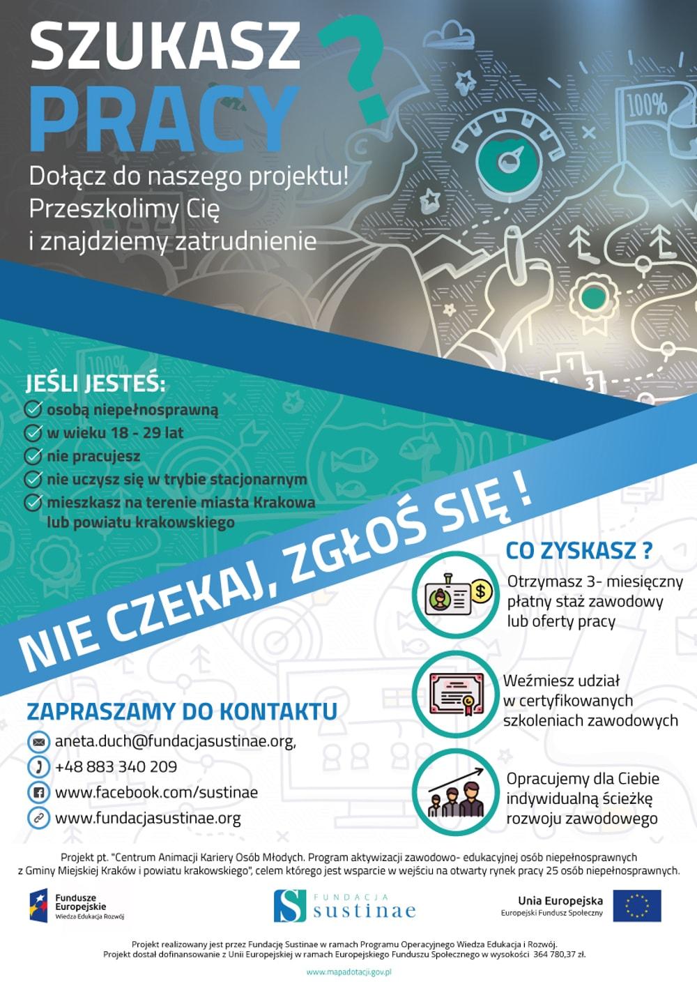 Celem projektu jest wprowadzenie młodego pokolenia pracowników niepełnosprawnych na krakowski rynek pracy.