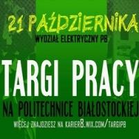 Targi Pracy na Politechnice Białostockiej - targi pracy politechnika białostocka zapisy oferty pracy praktyki staże białystok praca