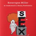 """""""Seksownik, czyli mądrze i pikantnie"""" - erotyczna reaktywacja już w księgarniach - seksownik książka, książki o seksie, katarzyna miller, beata pawłowicz"""