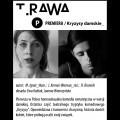 """""""Kryzysy damskie"""" w Teatrze Rawa - teatr rawa, """"Kryzysy damskie"""""""