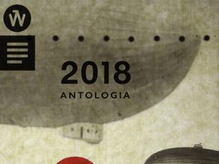 """Antologia """"2018"""" zbiera najlepsze polskie opowiadania - najlepsze opowiadania, festiwal opowiadania, antologia 2018, konkurs na opowiadanie"""