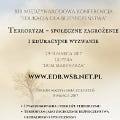 Terroryzm - Społeczne zagrożenie i edukacyjne wyzwanie - konferencja studencka gdynia, Wydział Studiów Społecznych w Gdańsku, Hotel Dom Marynarza