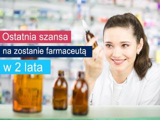 Ostatnia szansa na zostanie farmaceutą w dwa lata - studia farmaceutyczne, technik farmacji, studia policealne, apteka