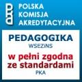 Pedagogika zgodna ze standardami w WSEZiNS - WSEZiNS łódź pedagogika polska komisja akredytacyjna pka