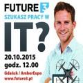 Future3 - targi pracy dla branży IT - it, it gdańsk, future3,  dni kariery gdańsk