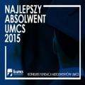Najlepszy Absolwent UMCS 2015 - konkurs - UMCS Lublin, umcs konkurs, najlepszy absolwent umcs