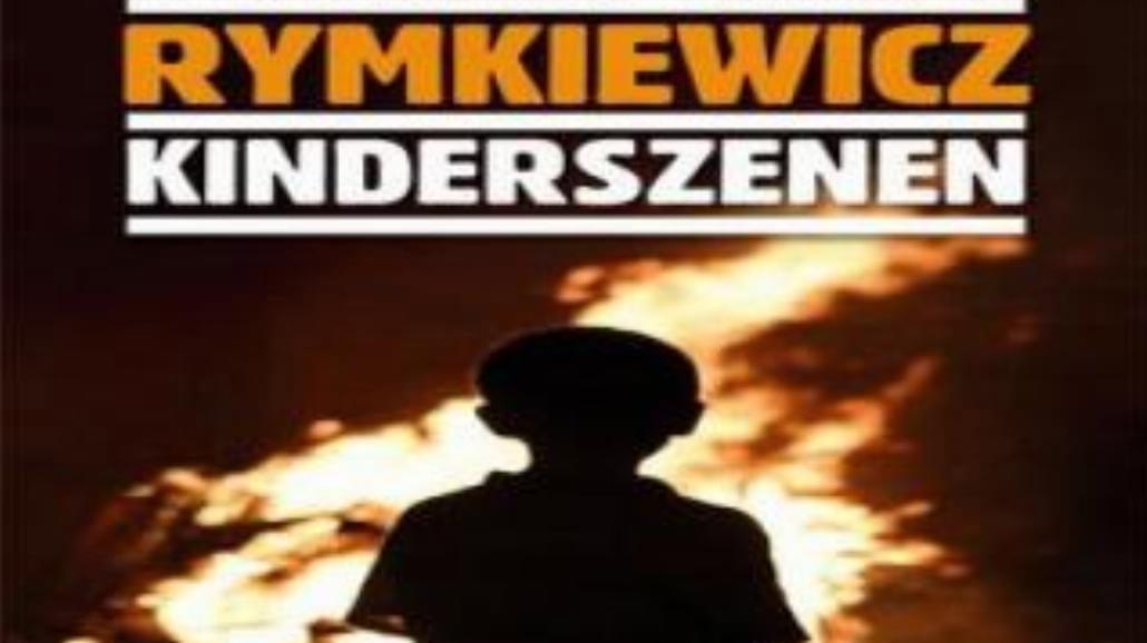 """Rymkiewicz i """"Kinderszenen"""""""