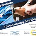 Studencie - bądź przedsiębiorczy! Zapisz się na bezpłatne warsztaty - targi pracy, warsztaty dla studentów, warsztaty dla przedsiębiorców