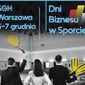 Nadchodzi XIII edycja Dni Biznesu w Sporcie - SGH, konferencja, konkursy, nagrody, dyskusje, sport, biznes
