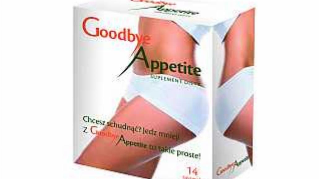 Goodbye Appetite – pożegnaj się z głodem!