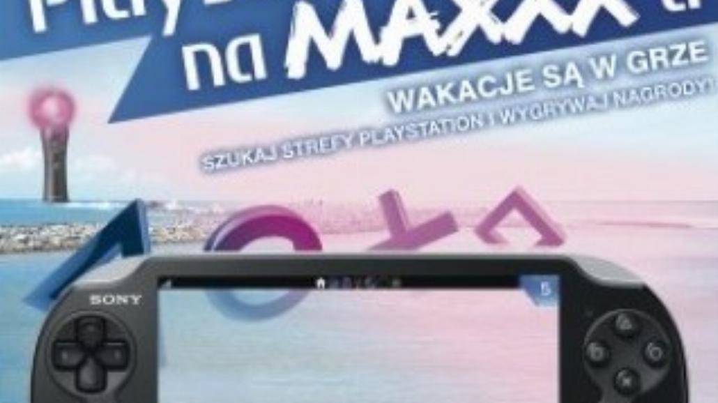 PlayStation na Maxxxa: Wakacje są w grze!