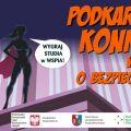 Rusza II edycja Podkarpackiego Konkursu Wiedzy o Bezpieczeństwie - dla uczniów, bezpieczeństwo, wiedza, prawo, konkurs, nagrody, rywalizacja