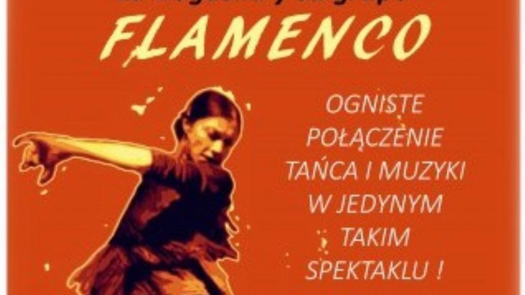 """Flamenco"" w Teatrze Hothaus"