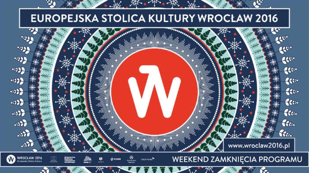 Prawie 100 wydarzeń na Weekend Zamknięcia Europejskiej Stolicy Kultury Wrocław 2016