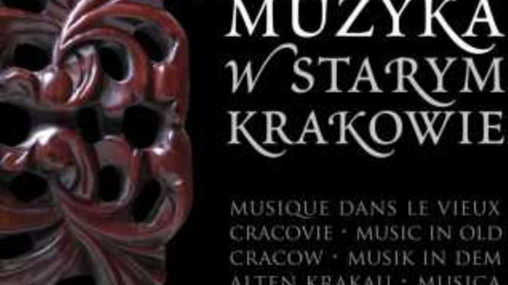 Muzyka w mieście królów Polski