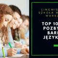 10 porad, dzięki którym pozbędziesz się bariery językowej! - porady, sposoby, problem z językiem, wyzwanie, rozmowy, nauka