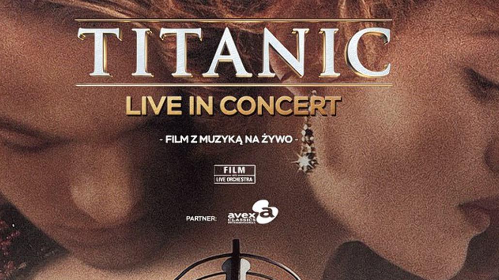 """""""Titanic Live in Concert"""" na zakończenie Festiwalu Muzyki Filmowej"""