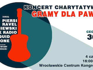 Wyjątkowy koncert charytatywny we Wrocławiu - Koncert, Hala Stulecia, Piersi, Paweł, zrozrykwa, pomoc, Wroclaw, Polska,