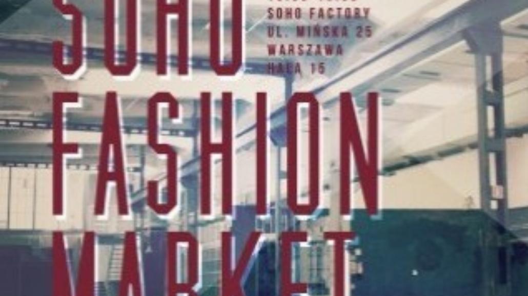 Soho Fashion Market już w niedzielę