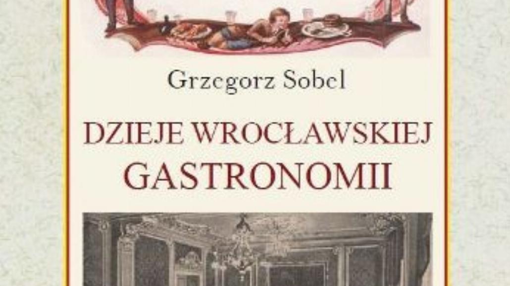 Jak kiedyś we Wrocławiu jadano