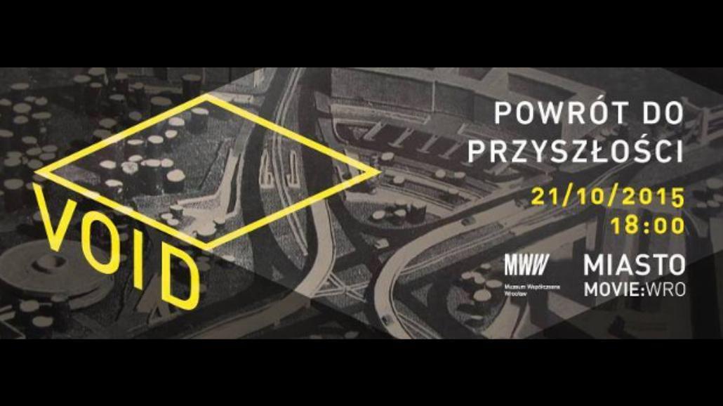 Jak mógł wyglądać Wrocław? Zobacz VOID w Muzeum Współczesnym Wrocław