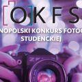 Ogólnopolski Konkurs Fotografii Studenckiej - pokaż swój talent! - warsztatty, projekcje, wykłady, kategorie, kurs, ogłoszenie wyników