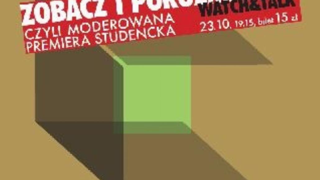 Premiera Studencka w Narodowym Starym Teatrze