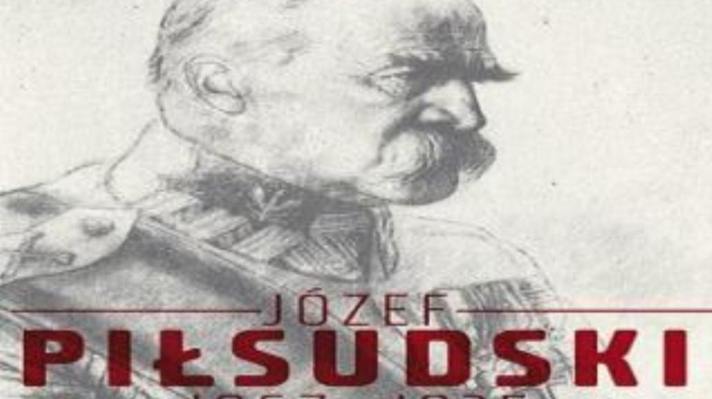 Józef Piłsudski na nowo