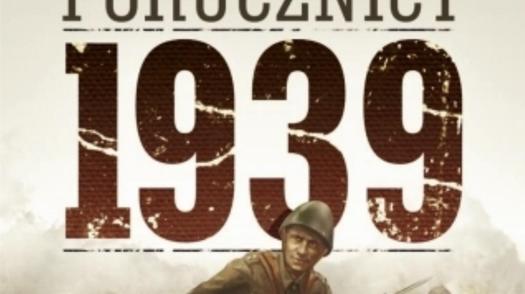 Trzy strony konfliktu (Porucznicy 1939 - recenzja)