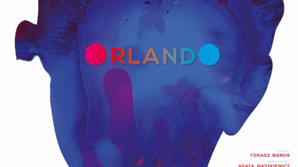 """""""Orlando"""" emanuje wywrotowym potencjałem"""
