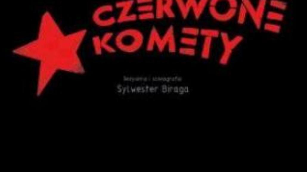 """""""Czerwone komety"""" premiera w Teatrze Druga Strefa"""