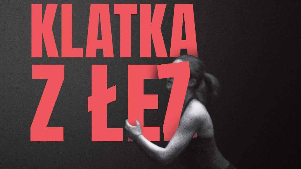 """""""Klatka z łez"""" na inaugurację Wrocławskiego Teatru Tańca"""