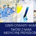 Dzień Otwarty Warszawskiego Uniwersytetu Medycznego - prezentacje, warsztaty, wybór studiów, oferta edukacyjne