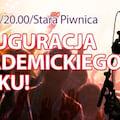 Inauguracja Akademickiego ROcKU w Starej Piwnicy! - Studenci, Wrocław, Wrockfest, NZS, Inauguracja, Rok Akademicki, Koncert