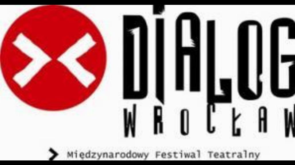 Dialog-Wrocław juz dziś!