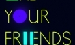 We Are Your Friends - plakat teaserowy