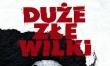 Duże złe wilki - polski plakat