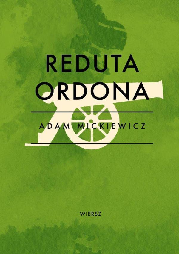Adam Mickiewicz Reduta Ordona Lista Lektur Dla Gimnazjum
