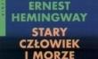 Ernest Hemingway - Stary człowiek i morze