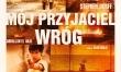 Mój przyjaciel wróg - polski plakat