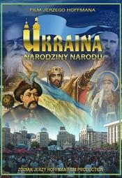 Ukraina - narodziny narodu