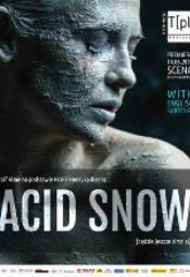 Acid Snow [Będzie jeszcze zimniej]