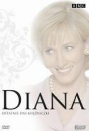 Diana: Ostatnie dni księżniczki