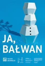 Ja, Bałwan