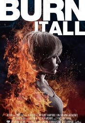 burn it all poster04490bf41870e169624e53ba12b6c379.jpg