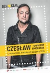 Czesław - spowiedź emigranta