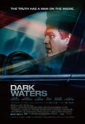 dark-waters-poster7a313f9740a7e1270e04d4db30231c42.jpg
