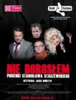 """""""Nie dorosłem"""" - piosenki Stanisława Staszewskiego"""