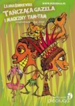 Tańcząca gazela i magiczny tam-tam